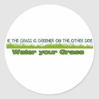 if the grass is greener sticker