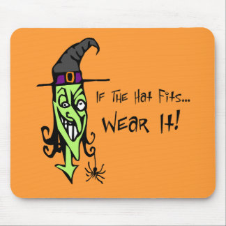 If The Hat Fits Witch Mousepad