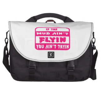 If The Mud Ain't Flyin You Ain't Tryin Bright Pink Laptop Computer Bag