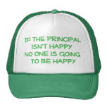 If the Principal Isn't Happy Hat