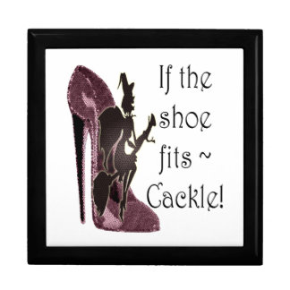If the shoe fits ~ Cackle! Funny Sayings Gifts Keepsake Box