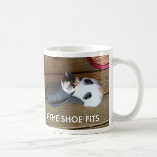 IF THE SHOE FITS... COFFEE MUG