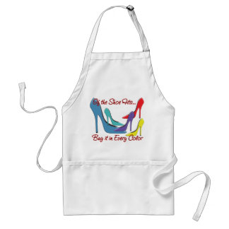 If the Shoe Fits Quote Adult Apron