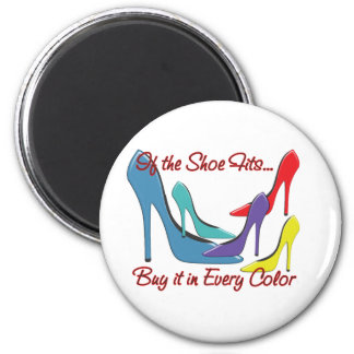 If the Shoe Fits Quote Magnet