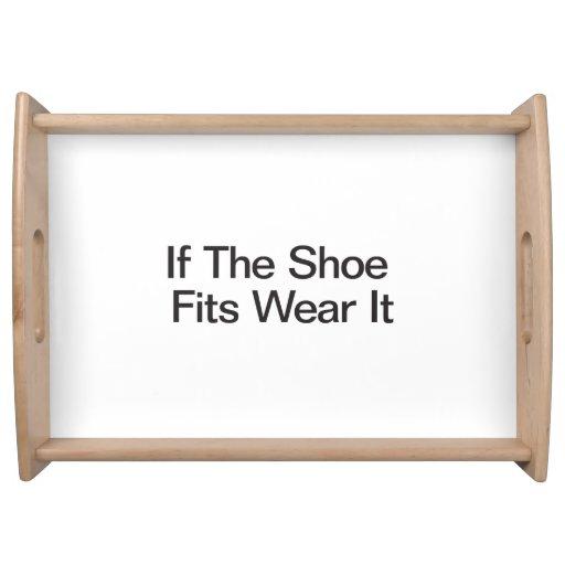 if_the_shoe_fits_wear_it_food_tray-r9c715e34275840849efebb43fbfe2883