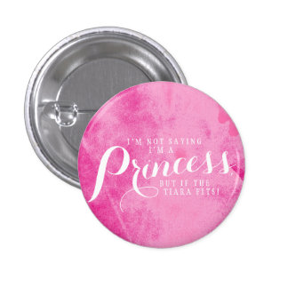 If the tiara fits. pinback button
