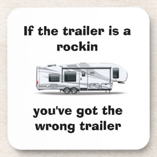 """If the trailer is a rockin"" coaster"