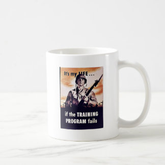 If The Training Program Fails Classic White Coffee Mug