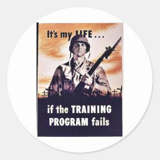If The Training Program Fails Classic Round Sticker