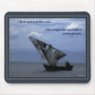 If the wind is in these sails... mouse pad