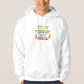 """If the word """"GOD"""" BOTHERS Y0U..."""" Sweatshirt"""