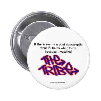 If There Ever Was A Virus I'd know what to do Pinback Button