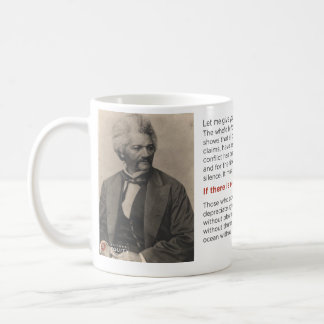 """""""If There is No Struggle There is No Progress"""" Mug"""