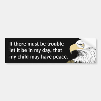 If There Must Be Trouble Paine Bumper Stickers