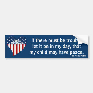 If There Must Be Trouble Paine Bumper Sticker