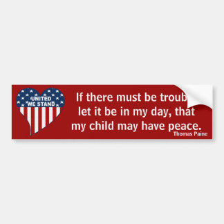 If There Must Be Trouble (Paine) Car Bumper Sticker