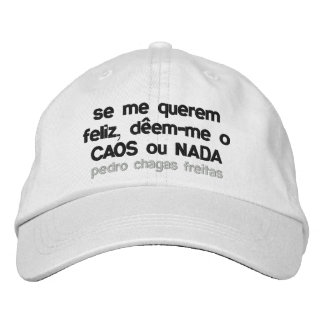 If they want me happy, they give to me to the embroidered baseball cap