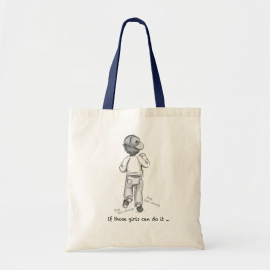 If those Girls Can Do It Tote Bag