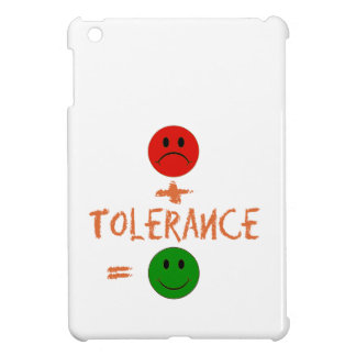 if Tolerance with me, i am happy Cover For The iPad Mini