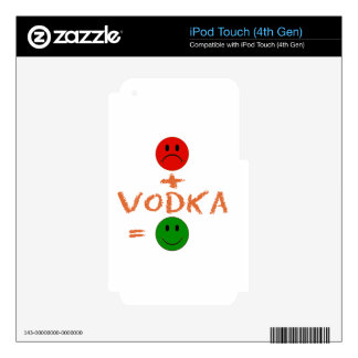 if Vodka with me, i am happy Decal For iPod Touch 4G