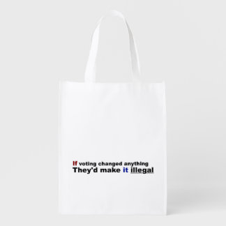 If voting changed anything reusable grocery bag
