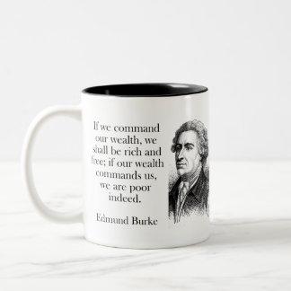 If We Command Our Wealth - Edmund Burke Two-Tone Coffee Mug