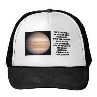 If We Could Harness Methane Ethane Jupiter Energy Hats