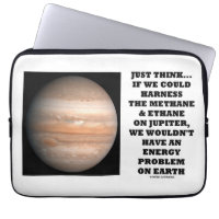 If We Could Harness Methane Ethane Jupiter Energy Laptop Sleeve