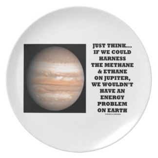If We Could Harness Methane Ethane Jupiter Energy Dinner Plates