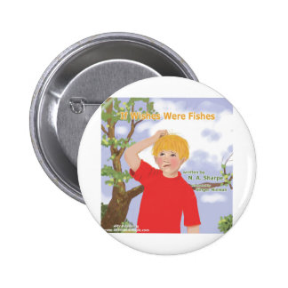 If Wishes Were Fishes Buttons