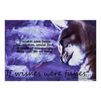 If Wishes Were Fishes w/Poetic Verse Poster