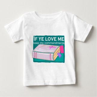 If ye love me keep my commandments baby T-Shirt