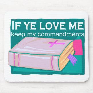 If ye love me keep my commandments mouse pad