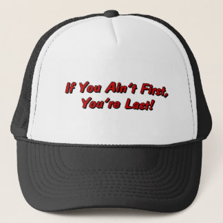 If You Aint First Hat