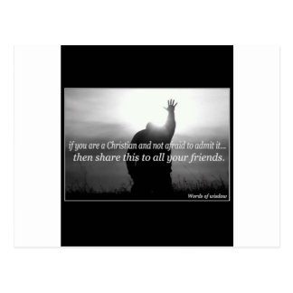 If You Are a Christian and Not Afraid To Admit It Postcard