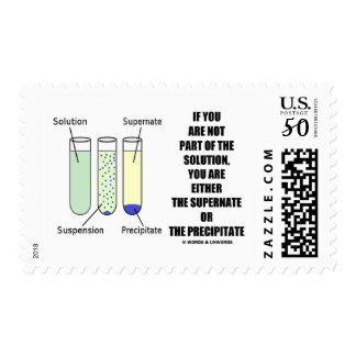 If You Are Not Part Solution Supernate Precipitate Postage