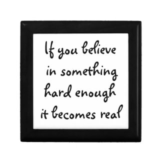 If you believe in something -gift box
