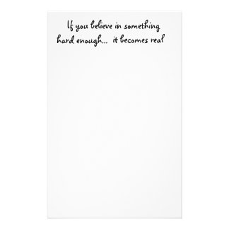 If you believe in something-stationery stationery