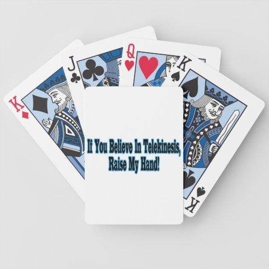 If You Believe in Telekinesis Bicycle Playing Cards