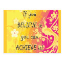 If you  Believe it you can achieve it! Postcard (<em>$1.00</em>)