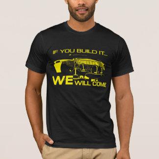 If You Build It Black T-Shirt