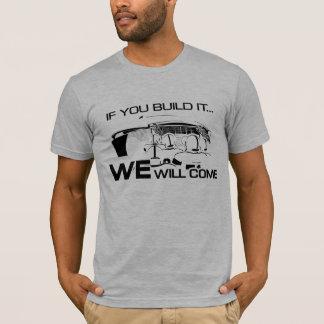 If You Build It Grey T-Shirt