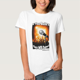 If you build it - White Shirt