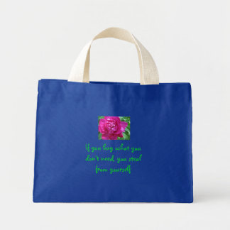 If you buy what you don't need -bag mini tote bag