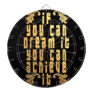 If you can dream it you can achieve it dartboard with darts