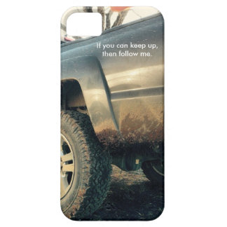 If you can keep up, then follow me. iPhone SE/5/5s case
