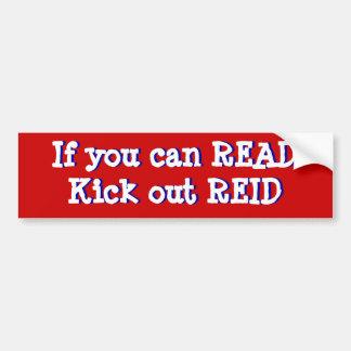 If you can READ, Kick out REID Car Bumper Sticker