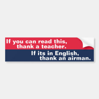 If You Can Read This (airman) Bumper Sticker