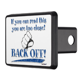 If you can read this ... Back Off! blue Trailer Hitch Cover