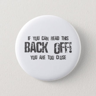 If You Can Read This BACK OFF - emo alternative Pinback Button